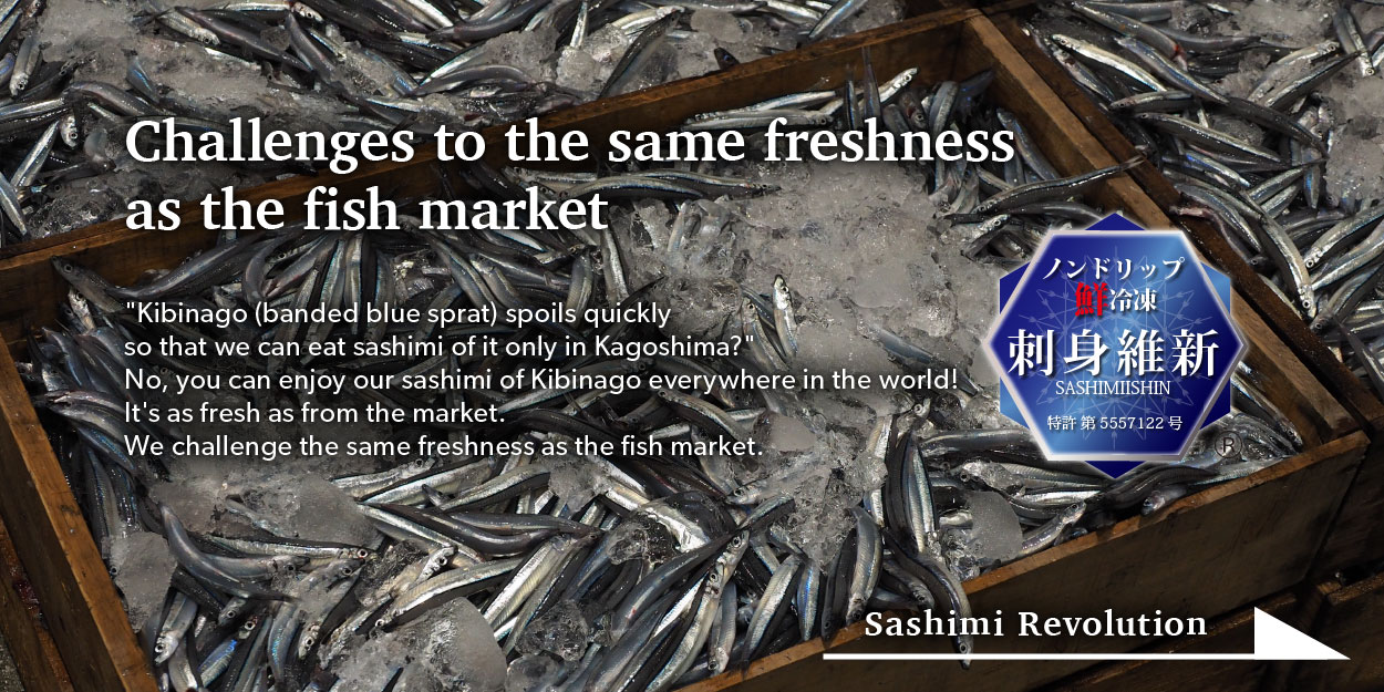 Challenges to the same freshness as the fish market